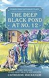 The Deep Black Pond at No 12, Catherine Mackenzie, 1857927338