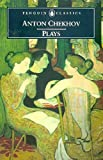 Image of Plays: Ivanov; The Seagull; Uncle Vanya; Three Sisters; The CherryOrchard (Penguin Classics)