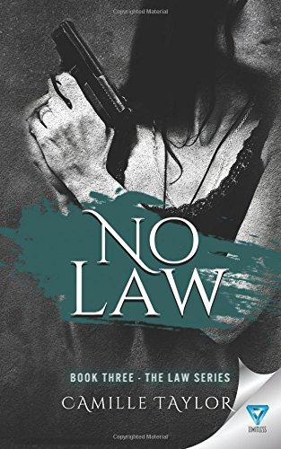 No Law (Law Series) (Volume 3)