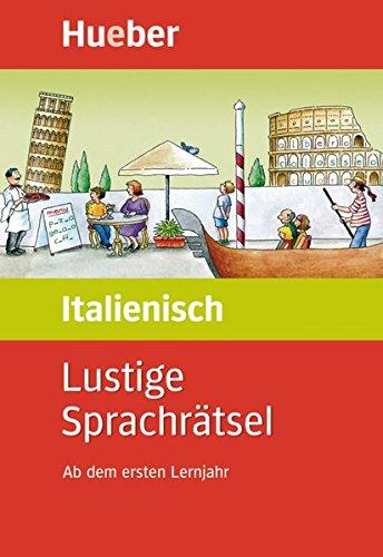 Lustige Sprachrätsel Italienisch: Ab dem ersten Lernjahr / Buch