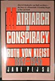 Matriarch of Conspiracy : Ruth von Kleist, 1867-1945, Pejsa, Jane, 0829809317