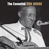 The Essential Son House