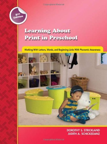 By Dorothy S. Strickland - Learning about Print in Preschool: Working with Letters, Words, and Beginning Links with Phonemic Awareness (Second Edition): 2nd (second) -