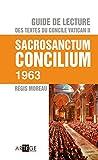 guide de lecture des textes du concile vatican ii sacrosanctum concilium french edition