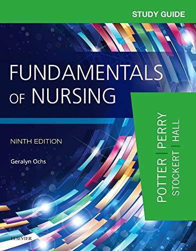 - Study Guide for Fundamentals of Nursing