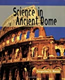 Science in Ancient Rome (Science of the Past)