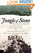 #4: Jungle of Stone: The Extraordinary Journey of John L. Stephens and Frederick Catherwood, and the Discovery of the Lost Civilization of the Maya