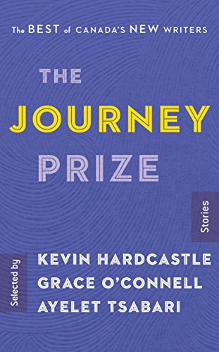 The Journey Prize Stories 29: The Best of Canada's New Writers -