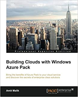 Book Building Clouds with Windows Azure Pack by Amit Malik (2016-01-29)
