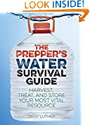 #2: The Prepper's Water Survival Guide: Harvest, Treat, and Store Your Most Vital Resource
