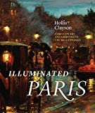 img - for Illuminated Paris: Essays on Art and Lighting in the Belle  poque book / textbook / text book