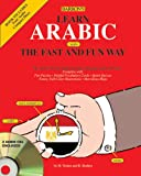 Learn Arabic the Fast and Fun Way with Audio CDs (Fast and Fun Way CD Packages)