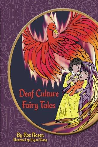 Deaf Culture Fairy Tales: (Color)