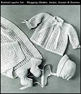516219bd94db Amazon.com  KNITTED INFANT S LAYETTE SET - 4 Vintage Baby Knitting ...