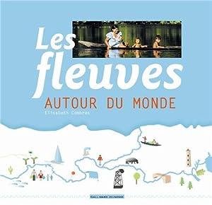 """Afficher """"Les Fleuves autour du monde"""""""