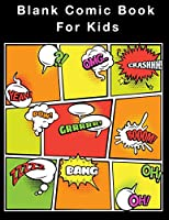 Blank Comic Book For Kids: 5 Panels With Speech