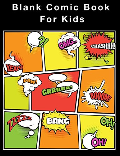 Read Online Blank Comic Book for Kids: 5 panels with Speech Bubbles, 120 pages, White Paper, Draw and create your own Comics PDF