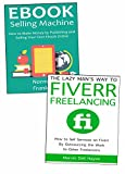 Start a Freelancing Career Even if You Have No Expertise: eBook Marketing & Lazy Man's Freelancing Business Method