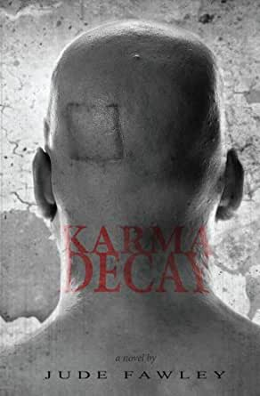 Amazon Com Karma Decay The Karma Trilogy Book 1 Ebook Fawley Jude Pfeiffer Karl Kindle Store Write a review about karmadecay.com to share your experience. karma decay the karma trilogy book 1