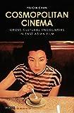 Cosmopolitan Cinema (Tauris World Cinema Series)