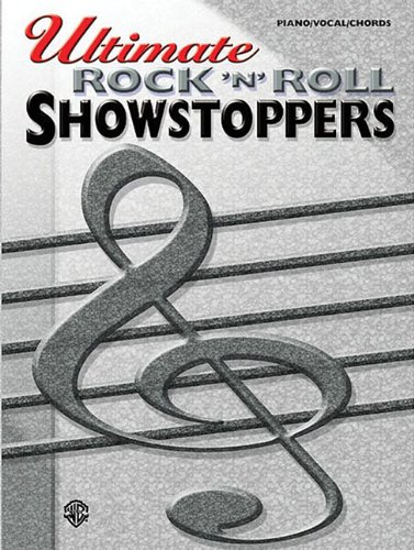 Ultimate Showstoppers Rock n Roll: Piano/Vocal/Chords Alfred Music