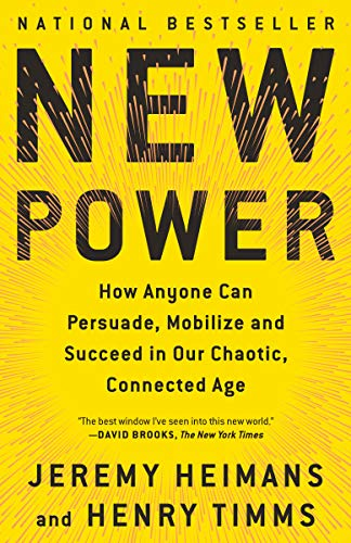 Book Review Parents Have Power To Make >> A Book Review By Randall Amster New Power How Power Works In Our