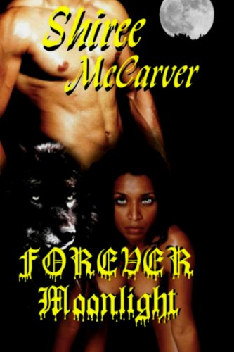 Forever Moonlight (Shifter Series Book 1)