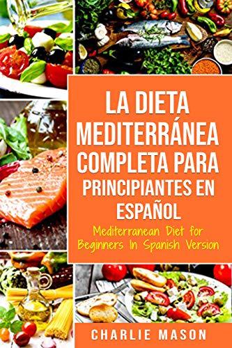 La dieta mediterranea espanol