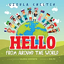Hello from Around the World: Discovering The Cultural Differences of Children Around The World