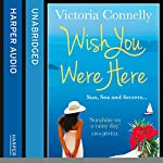 Wish You Were Here | Victoria Connelly