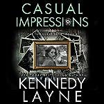 Casual Impressions | Kennedy Layne
