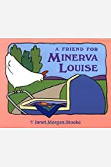 A Friend for Minerva Louise Hardcover