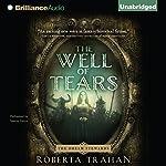 The Well of Tears: A Novel   Roberta Trahan