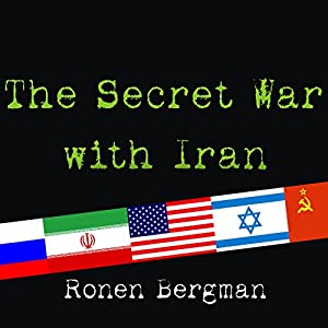 The Secret War with Iran Audiobook