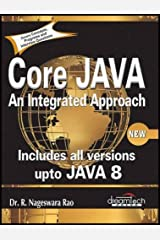 Core Java: An Integrated Approach, New: Includes All Versions upto Java 8 Paperback