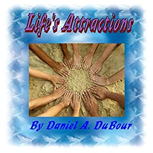 Life's Attractions Audiobook