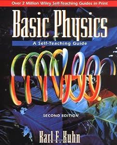 basic physics a self teaching guide pdf
