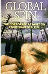 Global Spin - The Corporate Assault On Environmentalism