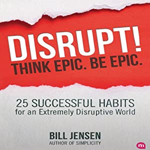 Disrupt! Think Epic. Be Epic. Audiobook