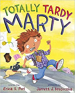 Totally Tardy Marty: Perl, Erica S., Krosoczka, Jarrett J.: 9781419716614:  Amazon.com: Books