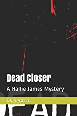 Dead Closer: A Hallie James Mystery (The Hallie James Mysteries) Paperback