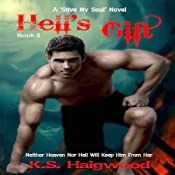 Hell's Gift: Save My Soul, Book 2 | K. S. Haigwood
