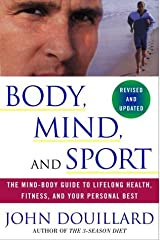 By John Douillard - Body, Mind, and Sport: The Mind-Body Guide to Lifelong Health, Fitness, and Your Personal Best (Revised edition) (2.11.2001) Paperback
