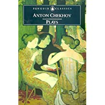 Plays: Ivanov; The Seagull; Uncle Vanya; Three Sisters; The CherryOrchard (Penguin Classics)