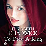 To Defy a King | Elizabeth Chadwick