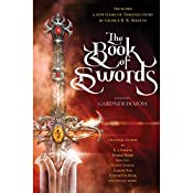 The Book of Swords | Gardner Dozois - editor, George R. R. Martin, Robin Hobb, Scott Lynch, Garth Nix