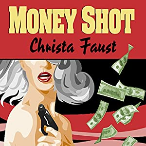 Money Shot Audiobook