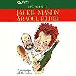 Dine Out With Jackie Mason & Raoul Felder: A Conversation with the Authors | Jackie Mason