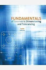 By Alex Krulikowski - Fundamentals of Geometric Dimensioning and Tolerancing (3rd Revised edition) Paperback