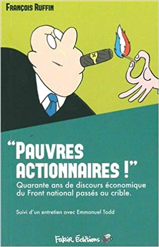 """Pauvres actionnaires ! """